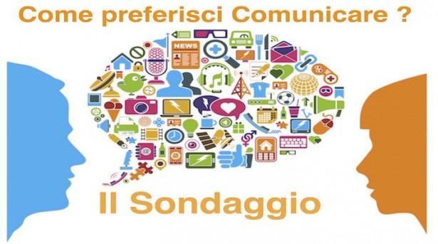 Come Preferisci comunicare ?